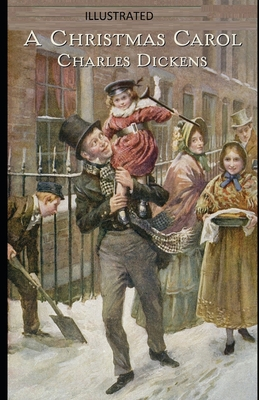 A Christmas Carol Illustrated Cover Image