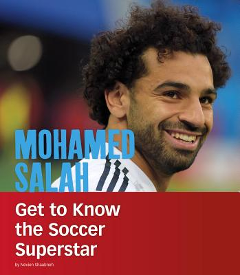 Mohamed Salah: Get to Know the Soccer Superstar (People You Should Know) Cover Image