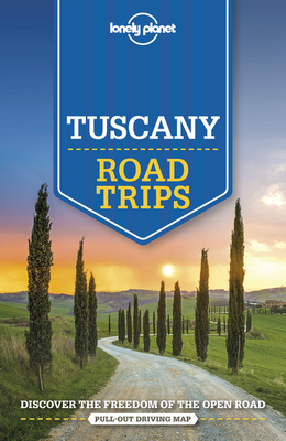 Lonely Planet Tuscany Road Trips Cover Image