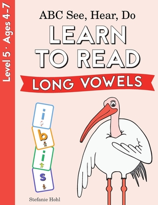 ABC See, Hear, Do 4: Long Vowels Cover Image