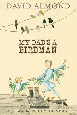 My Dad's a Birdman Cover