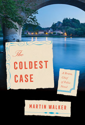 The Coldest Case: A Bruno, Chief of Police Novel (Bruno, Chief of Police Series #16) Cover Image