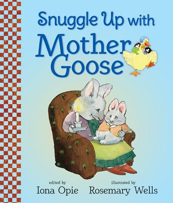 Cover for Snuggle Up with Mother Goose (My Very First Mother Goose)