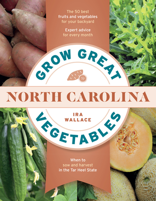 Cover for Grow Great Vegetables in North Carolina