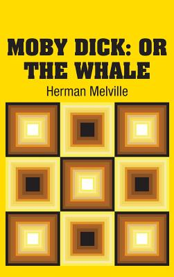 Moby Dick: or The Whale Cover Image