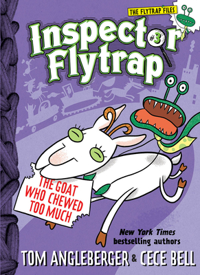 Cover for Inspector Flytrap in The Goat Who Chewed Too Much (Inspector Flytrap #3) (The Flytrap Files)