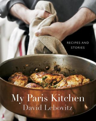 My Paris Kitchen: Recipes and Stories [A Cookbook] Cover Image