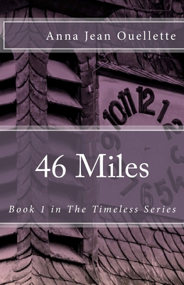 46 Miles (Timeless #1) Cover Image