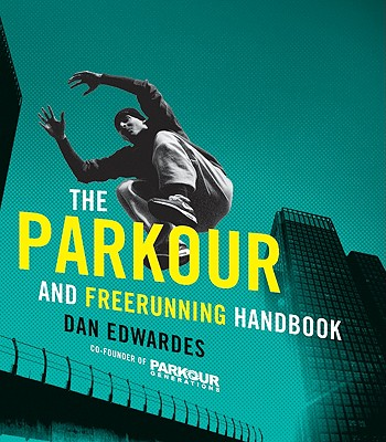 The Parkour & Freerunning Handbook Cover