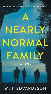 A Nearly Normal Family: A Novel Cover Image