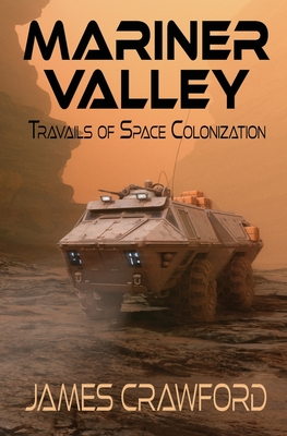 Mariner Valley: Travails of Space Colonization Cover Image