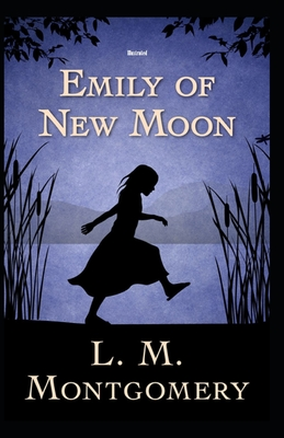 Emily of New Moon Illustrated Cover Image