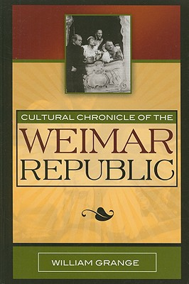 Cover for Cultural Chronicle of the Weimar Republic