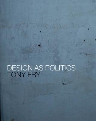 Design as Politics Cover Image