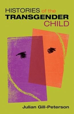 Histories of the Transgender Child Cover Image