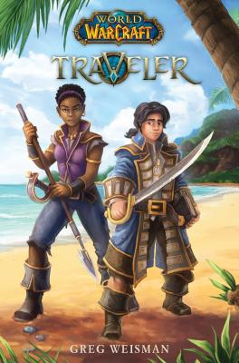 World of Warcraft: Traveler by Greg Weisman