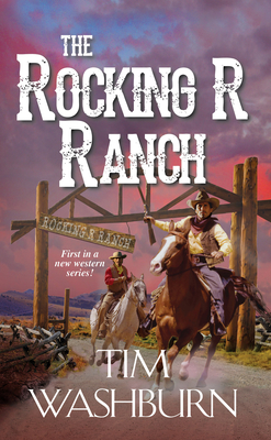 The Rocking R Ranch (A Rocking R Ranch Western #1) Cover Image