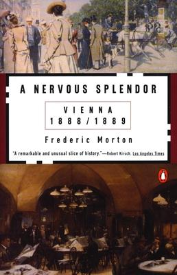 A Nervous Splendor: Vienna 1888-1889 Cover Image