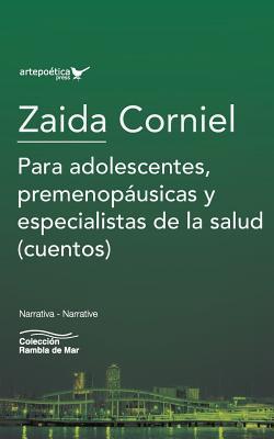 Para Adolescentes, Premenopáusicas Y Especialistas de la Salud: (cuentos) Cover Image