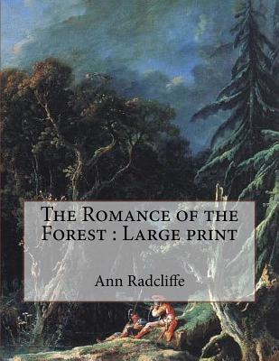 The Romance of the Forest: Large print Cover Image