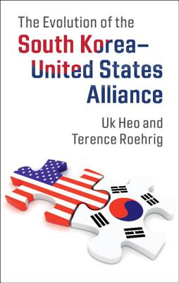 The Evolution of the South Korea-United States Alliance Cover Image