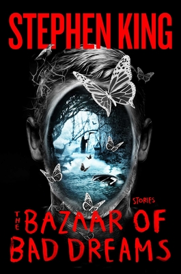 The Bazaar of Bad Dreams: Stories Cover Image