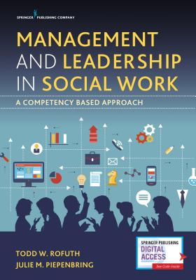 Management and Leadership in Social Work: A Competency-Based Approach Cover Image