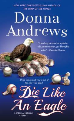 Die Like an Eagle: A Meg Langslow Mystery (Meg Langslow Mysteries #20) Cover Image