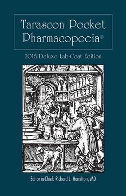 Tarascon Pocket Pharmacopoeia 2018 Deluxe Lab-Coat Edition Cover Image