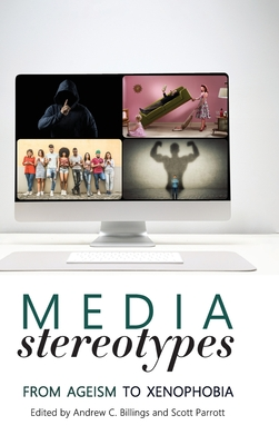Media Stereotypes: From Ageism to Xenophobia Cover Image