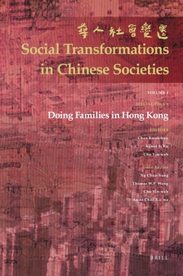 Doing Families in Hong Kong (Social Transformations in Chinese Societies #4) Cover Image