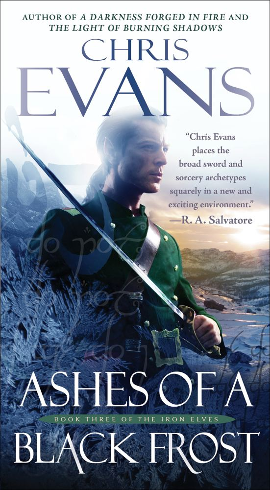 Ashes of a Black Frost: Book Three of The Iron Elves Cover Image