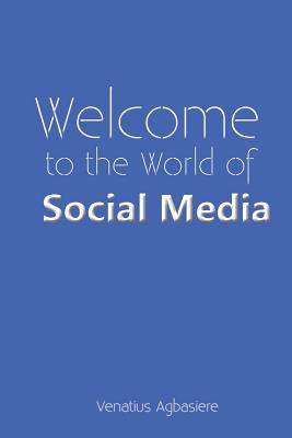 Welcome to the World of Social Media Cover Image
