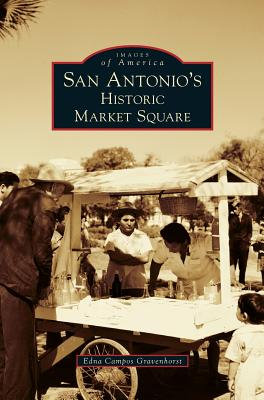 San Antonio's Historic Market Square Cover Image