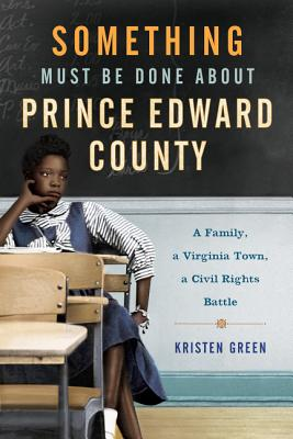 Something Must Be Done about Prince Edward County Cover