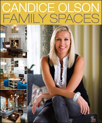 Candice Olson Family Spaces Cover