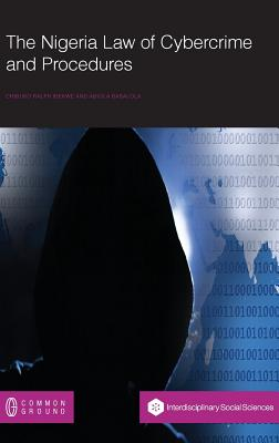 The Nigeria Law of Cybercrime and Procedures Cover Image