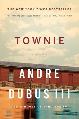 Townie: A MemoirAndre Dubus, III
