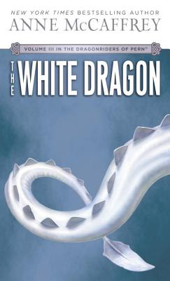 The White Dragon: Volume III of The Dragonriders of Pern Cover Image