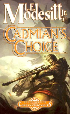 Cadmian's Choice: The Fifth Book of the Corean Chronicles Cover Image