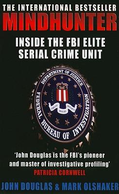 Mindhunter: Inside the FBI Elite Serial Crime Unit Cover Image