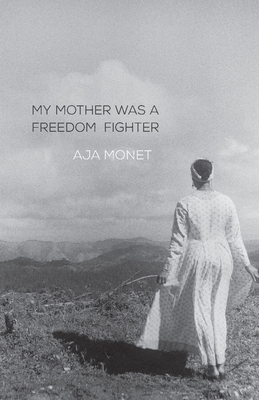 My Mother Was a Freedom Fighter Cover