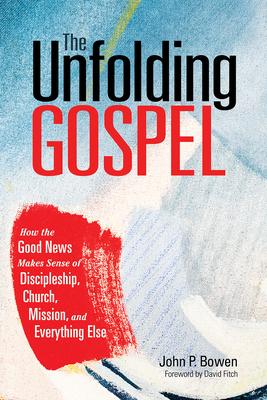Cover for The Unfolding Gospel