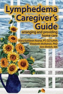 Lymphedema Caregiver's Guide Cover Image