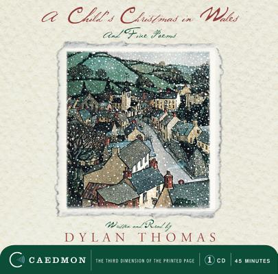 A Child's Christmas In Wales CD: And Five Poems Cover Image