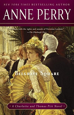 Belgrave Square: A Charlotte and Thomas Pitt Novel Cover Image