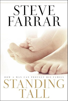 Standing Tall: How a Man Can Protect His Family Cover Image