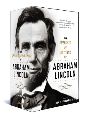 The Speeches & Writings of Abraham Lincoln: A Library of America Boxed Set Cover Image