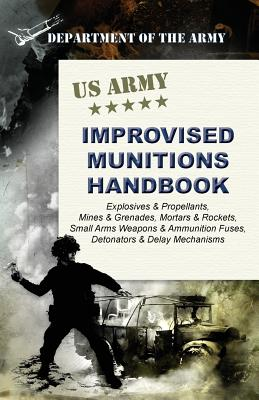 U.S. Army Improvised Munitions Handbook Cover Image