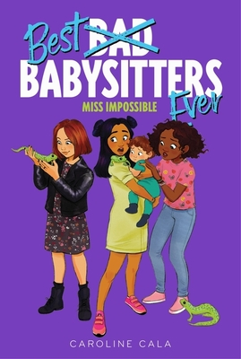 Miss Impossible (Best Babysitters Ever) Cover Image